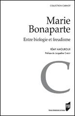 Marie Bonaparte entre biologie et freudisme